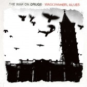 The War On Drugs - Wagonwheel Blues LP