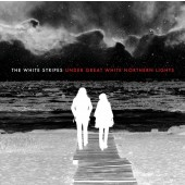 The White Stripes - Under Great White Northern Lights 2XLP