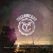 Yellowcard - When You're Through Thinking LP