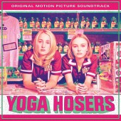 "Various Artists - Yoga Hosers Soundtrack 10"" EP"