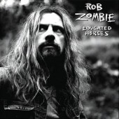 Rob Zombie - Educated Horse Vinyl LP