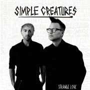 Simple Creatures - Strange Love Vinyl LP