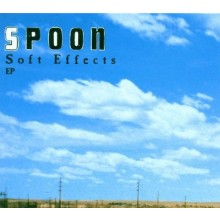 Spoon - Soft Effects EP 12""