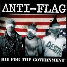 Anti-Flag - Die for the Government Vinyl LP