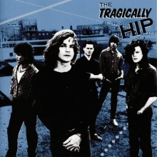 The Tragically Hip - The Tragically Hip LP