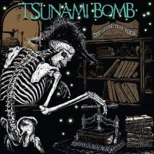 Tsunami Bomb - Spine That Binds LP