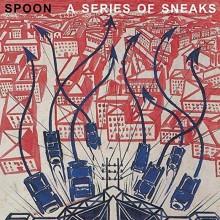 Spoon -  Series Of Sneaks LP