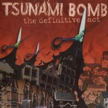Tsunami Bomb - The Definitive Act LP