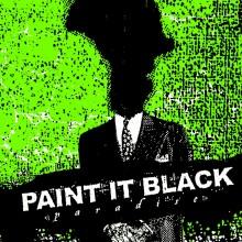 Paint It Black - Paradise (Black) Vinyl LP