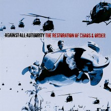 Against All Authority - Restoration Of Chaos & Order 2XLP