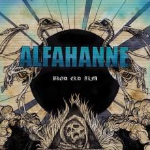 Alfahanne - Blod Eld Alfa LP