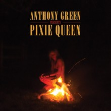 Anthony Green - Pixie Queen LP