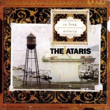The Ataris - So Long, Astoria LP