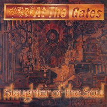 At The Gates - Slaughter Of The Soul Vinyl LP