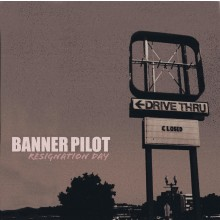 Banner Pilot - Resignation Day LP
