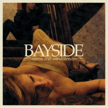 Bayside - Sirens And Condolences LP