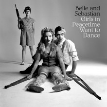 Belle & Sebastian - Girls In Peacetime Want To Dance (4LP Boxset)