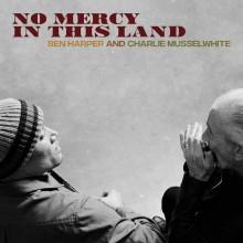 Ben Harper and Charlie Musselwhite - No Mercy In This Land (180 Gram) Vinyl LP