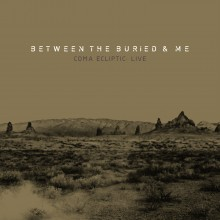 Between the Buried and Me - Coma Ecliptic Live 2XLP