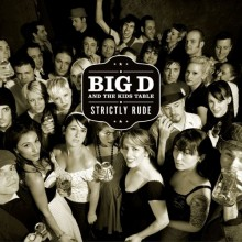 Big D and the Kids Table - Strictly Rude 2XLP (20th Anniversary)