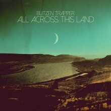 Blitzen Trapper - All Across This Land LP