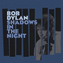 Bob Dylan - Shadows In The Night LP