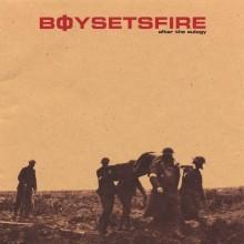 BoySetsFire - After The Eulogy Vinyl LP