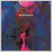 Broken Bells - After The Disco LP