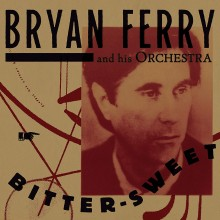 Bryan Ferry - Bitter-sweet Vinyl LP