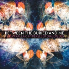 Between the Buried and Me - The Parallax: Hypersleep Dialogs LP