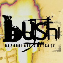 Bush - Razorblade Suitcase (In Addition) 2XLP
