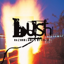 Bush - Razorblade Suitcase Vinyl LP