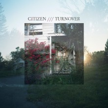 "Citizen / Turnover - Split 7"""