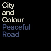 "City and Colour - Peaceful Road/Rain 7"" EP"