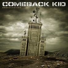 Comeback Kid - Broadcasting... LP
