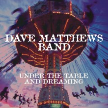Dave Matthews - Under The Table And Dreaming 2XLP Vinyl