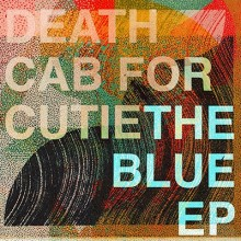 "Death Cab for Cutie - The Blue 12"" EP vinyl"