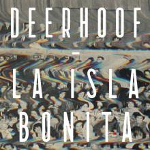 Deerhoof - La Isla Bonita Cassette