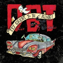 Drive-By Truckers - It's Great To Be Alive! 5XLP Boxset