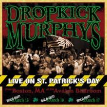 Dropkick Murphys - Live On St. Patrick's Day 2XLP