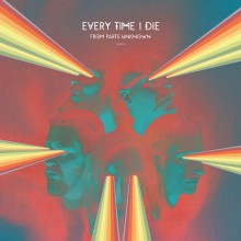 Every Time I Die - From Parts Unknown LP