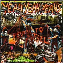 Yeah Yeah Yeahs - Fever To Tell Vinyl LP