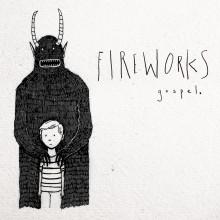 Fireworks - Gospel LP