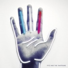 Fitz and The Tantrums - Fitz And The Tantrums LP