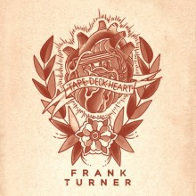 Frank Turner - Tape Deck Heart LP