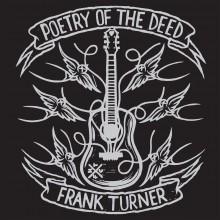 Frank Turner - Poetry Of The Deed (10th Anniversary) 2XLP Vinyl