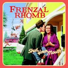 Frenzal Rhomb - Shut Your Mouth LP