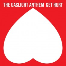 The Gaslight Anthem - Get Hurt LP