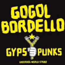 Gogol Bordello - GYPSY PUNKS UNDERDOG 2XLP