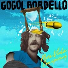 Gogol Bordello - Pura Vida Conspiracy LP